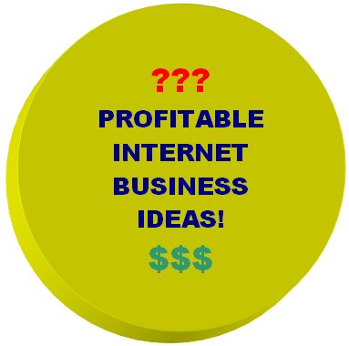profitable internet business ideas